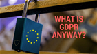 What is GDPR Anyway? Guest blog by Market Visibility